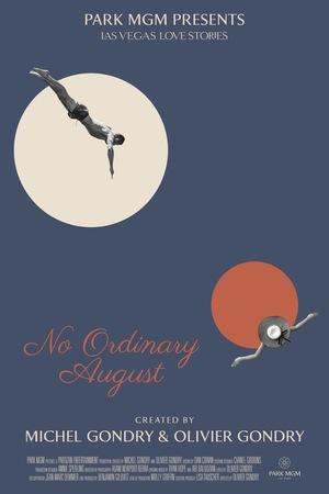 Фильм «No Ordinary August» (2018)