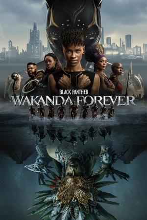 Фильм «Черная пантера: Ваканда навеки» (2022)