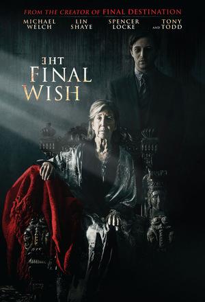Фільм «Останнє бажання» (2018)