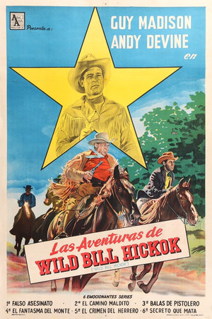 Сериал «Приключения Дикого Билли Хикока» (1951 – 1958)