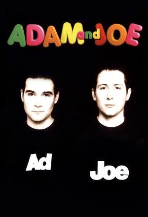 Серіал «The Adam and Joe Show» (1996 – 2001)
