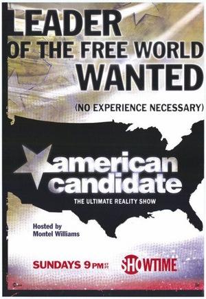 Сериал «American Candidate» (2004)