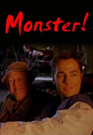 Фильм «Монстр!» (1999)