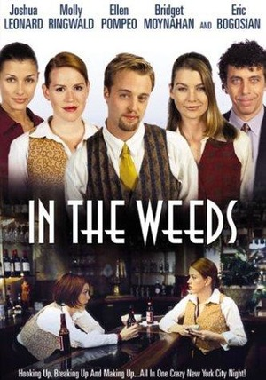 Фільм «In the Weeds» (2000)