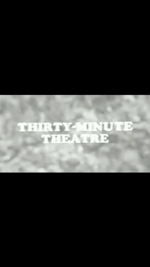 Сериал «Тридцать минут театра» (1965 – 1973)