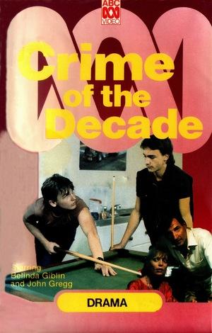 Фільм «Crime of the Decade» (1984)