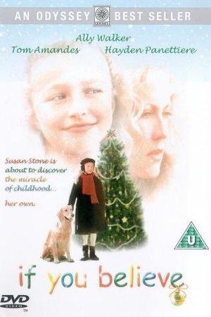 Фільм «Если ты веришь» (1999)