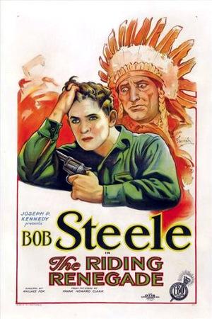 Фільм «The Riding Renegade» (1928)