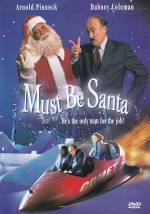 Фільм «Must Be Santa» (1999)