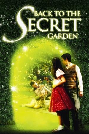 Фільм «Повернутися в Таємничий сад» (2000)