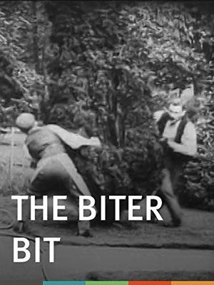 Фільм «The Biter Bit» (1899)