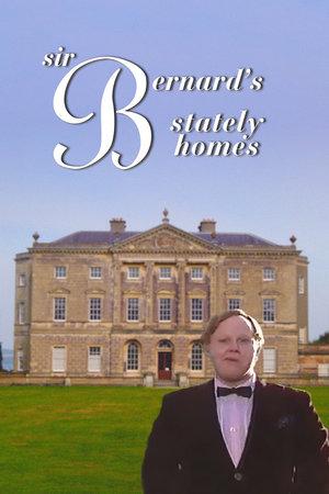 Сериал «Sir Bernard's Stately Homes» (1999)