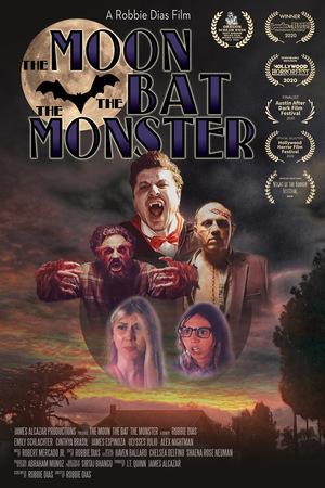 Фильм «The Moon, The Bat, The Monster» (2019)