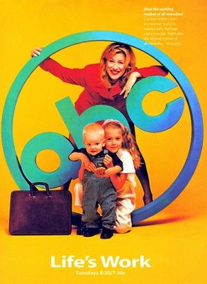 Сериал «Life's Work» (1996 – 1997)
