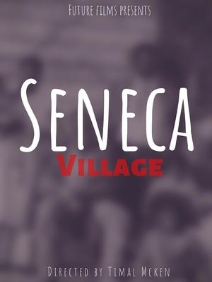 Фильм «Seneca Village»