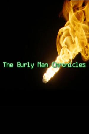 Фільм «The Burly Man Chronicles» (2004)