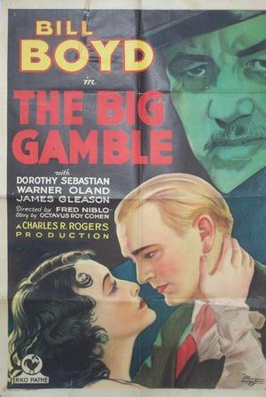Фільм «The Big Gamble» (1931)