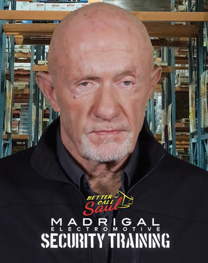 Серіал «Better Call Saul: Madrigal Electromotive Security Training» (2018)