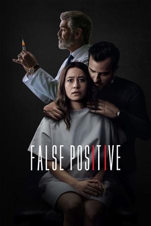 Фільм «Хибно позитивний» (2021)