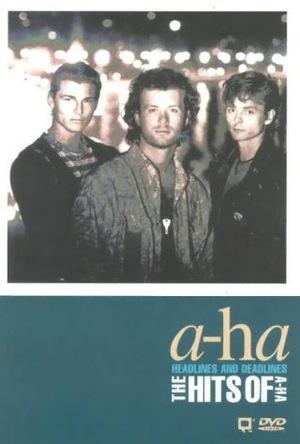 Фильм «A-ha: Headlines and Deadlines - The Hits of A-ha» (1991)