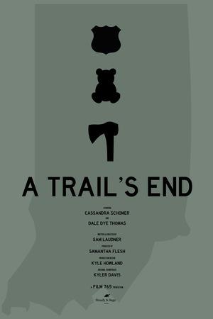 Фільм «A Trail's End» (2018)