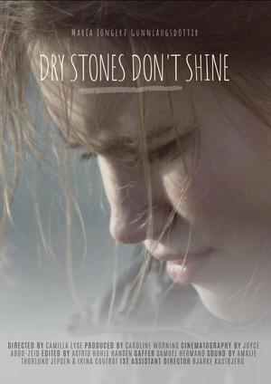 Фильм «Dry Stones Don't Shine» (2019)