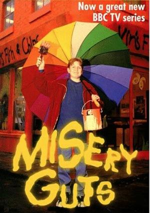 Серіал «Misery Guts» (1998)