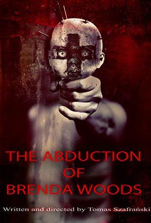 Фільм «The Abduction of Brenda Woods»