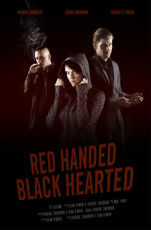 Фильм «Red Handed Black Hearted» (2018)