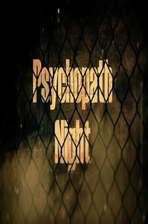 Фільм «Psychopath Night» (2013)