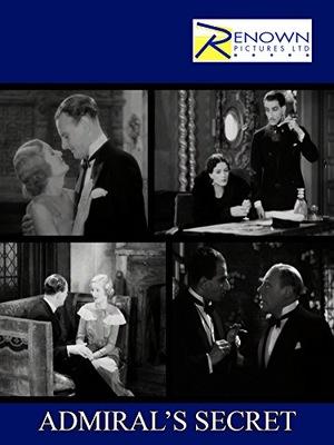 Фильм «The Admiral's Secret» (1934)
