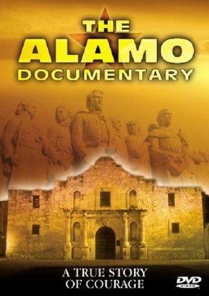 Фільм «The Alamo Documentary» (2004)