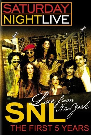 Фильм «Live from New York: The First 5 Years of Saturday Night Live» (2005)