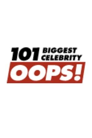 Фильм «101 Biggest Celebrity Oops» (2004)
