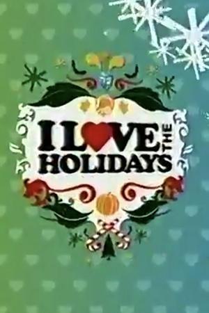 Фільм «I Love the Holidays» (2005)