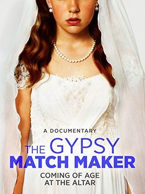 Фільм «The Gypsy Matchmaker» (2014)