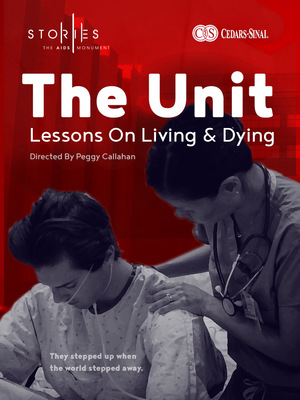 Фільм «The Unit: Lessons on Living & Dying» (2018)