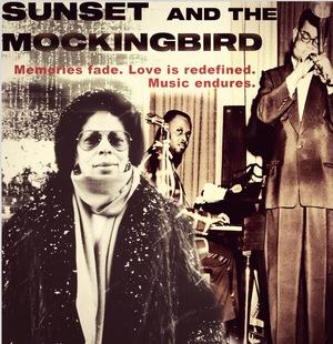 Фильм «Sunset and the Mockingbird» (2021)