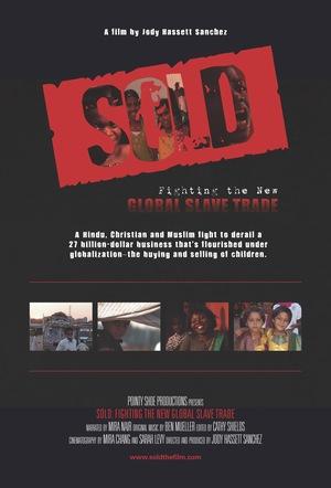 Фильм «Sold: Fighting the New Global Slave Trade» (2010)