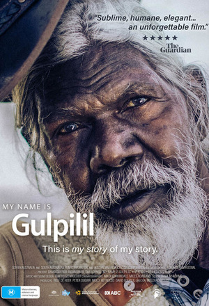 Фильм «My Name is Gulpilil» (2021)