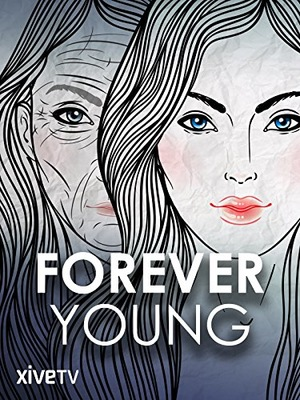 Фильм «Forever Young» (2012)