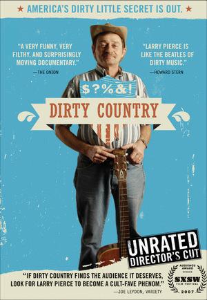 Фільм «Dirty Country» (2007)