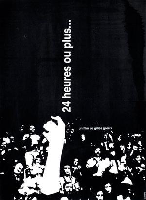 Фильм «24 heures ou plus...» (1973)