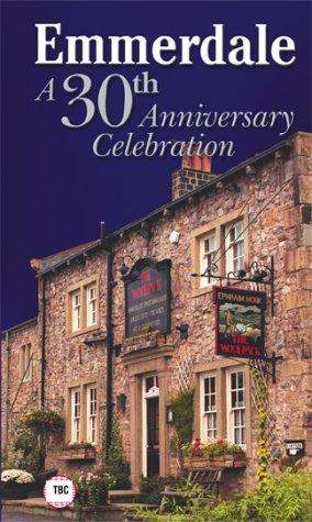 Фильм «Emmerdale: A 30th Anniversary Celebration» (2002)