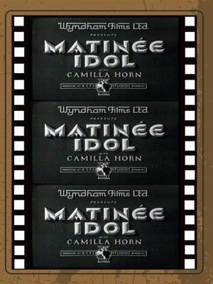 Фильм «Matinee Idol» (1933)