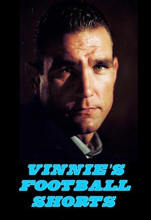 Фильм «Vinnie's Football Shorts» (2002)