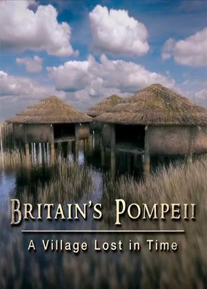 Фільм «Britain's Pompeii: A Village Lost in Time» (2016)