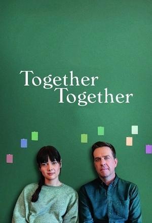 Фильм «Вместе-вместе» (2021)