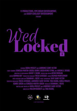 Серіал «Wed-Locked» (2018)