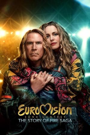 Фільм «Євробачення: Історія гурту Fire Saga» (2020)